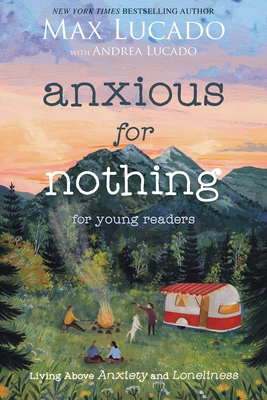 Cover for Anxious for Nothing (Young Readers Edition)