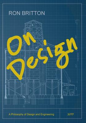 On Design: A Philosophy of Design and Engineering Cover Image