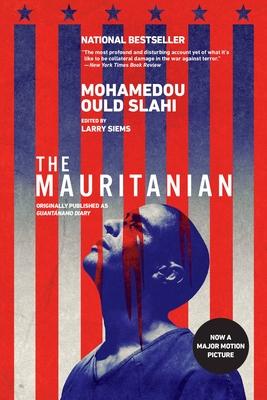 The Mauritanian (originally published as Guantánamo Diary)