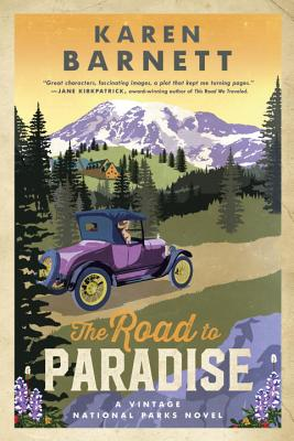 The Road to Paradise: A Vintage National Parks Novel (Shadows of the Wilderness) Cover Image