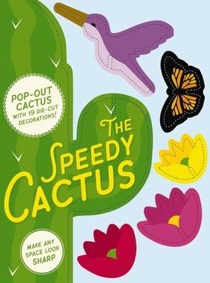 Speedy Cactus: Make Any Room Look Sharp Cover Image