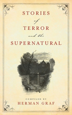 Stories of Terror and the Supernatural (Paperback) By Herman Graf