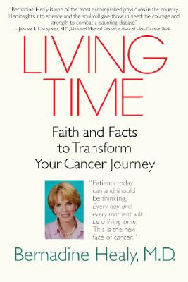 Living Time: Faith and Facts to Transform Your Cancer Journey Cover Image