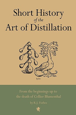 Cover for Short History of the Art of Distillation