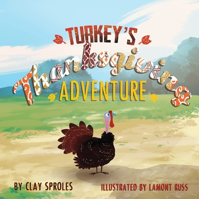 Turkey's Thanksgiving Adventure Cover Image