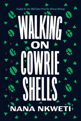 Walking on Cowrie Shells: Stories Cover Image