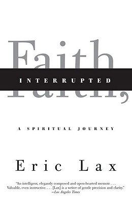 Faith, Interrupted: A Spiritual Journey Cover Image