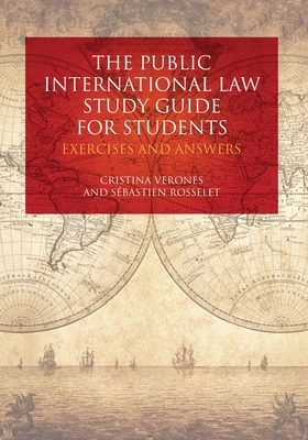 The Public International Law Study Guide for Students: Exercises and Answers Cover Image