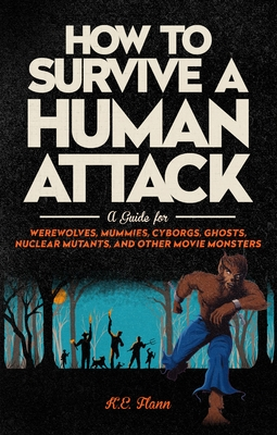 Cover for How to Survive a Human Attack
