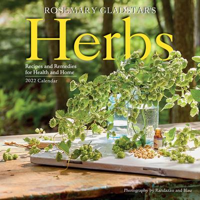 Rosemary Gladstar's Herbs Wall Calendar 2022 Cover Image