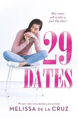 29 Dates by Melissa de la Cruz