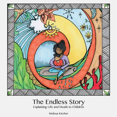 The Endless Story: Explaining Life and Death to Children Cover Image