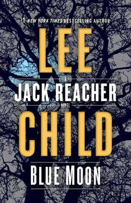 Blue Moon: A Jack Reacher Novel Cover Image