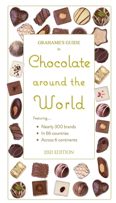 Grahame's Guide to Chocolate around the World Cover Image