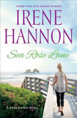 Sea Rose Lane: A Hope Harbor Novel Cover Image