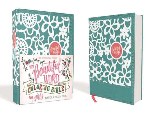 Niv, Beautiful Word Coloring Bible for Girls, Leathersoft Over Board, Teal: Hundreds of Verses to Color Cover Image