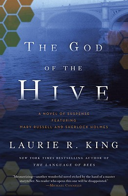 The God of the Hive: A novel of suspense featuring Mary Russell and Sherlock Holmes Cover Image