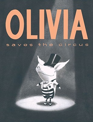 Olivia Saves the Circus Cover