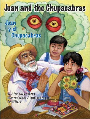 Juan and the Chupacabras/Juan y El Chupacabras Cover