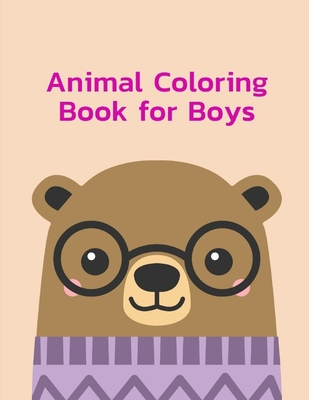 Animal Coloring Book For Boys Baby Animals And Pets Coloring Pages For Boys Girls Children Kids Home Education 2 Paperback The Elliott Bay Book Company