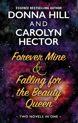 Forever Mine & Falling for the Beauty Queen cover
