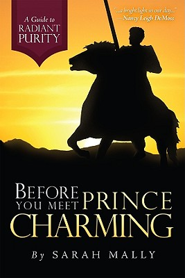 Before You Meet Prince Charming: A Guide to Radiant Purity Cover Image