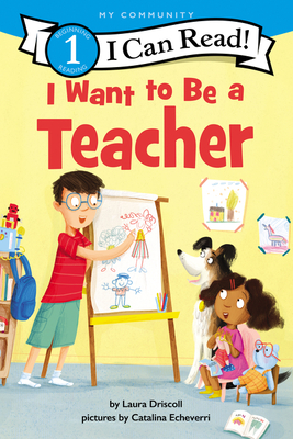 I Want to Be a Teacher (I Can Read Level 1) Cover Image