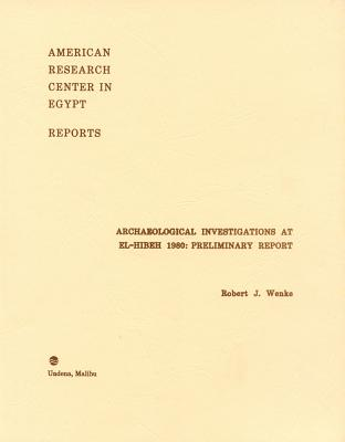 Archaeological Investigations at El-Hebeh 1980: Preliminary Report (Reports #9) Cover Image