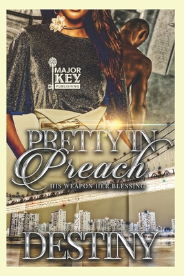 Pretty In Preach: His Weapon Her Blessing Cover Image