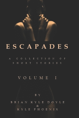 Escapades: A Collection, Volume 1 Cover Image