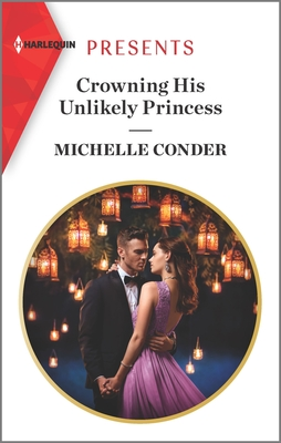 Crowning His Unlikely Princess Cover Image