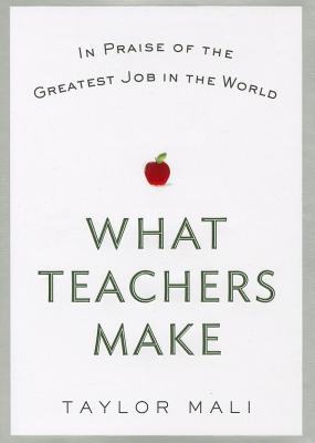 What Teachers Make Cover