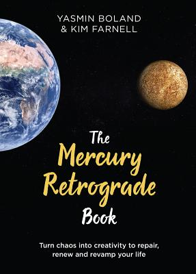 The Mercury Retrograde Book: Turn Chaos into Creativity to Repair, Renew and Revamp Your Life Cover Image