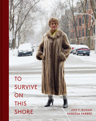 To Survive on This Shore: Photographs and Interviews with Transgender and Gender Nonconforming Older Adults Cover Image