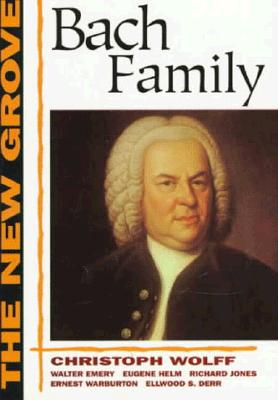 The New Grove Bach Family (The New Grove Series) Cover Image