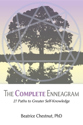 The Complete Enneagram: 27 Paths to Greater Self-Knowledge Cover Image