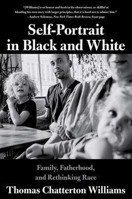 Self-Portrait in Black and White: Family, Fatherhood, and Rethinking Race Cover Image