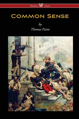 Common Sense (Wisehouse Classics Edition) Cover Image