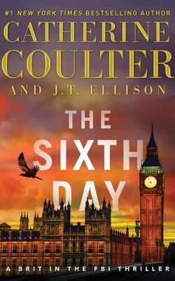 The Sixth Day (Brit in the FBI #5) Cover Image