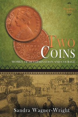 Two Coins: A Biographical Novel Cover Image