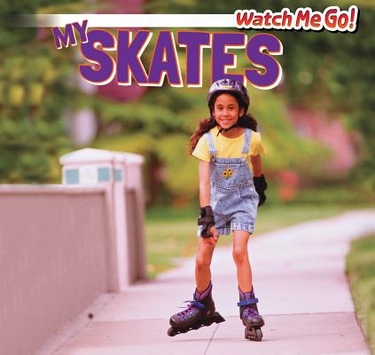 My Skates (Watch Me Go!) Cover Image