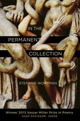 Cover for In the Permanent Collection (Vassar Miller Prize in Poetry #21)