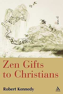 Zen Gifts to Christians Cover Image
