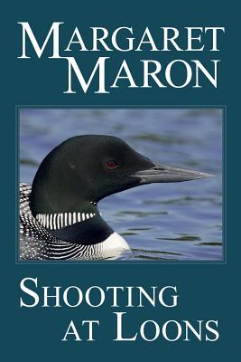 Shooting at Loons: a Deborah Knott mystery (Deborah Knott Mysteries #3) Cover Image
