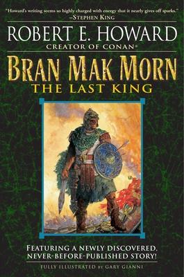 Bran Mak Morn: The Last King Cover Image