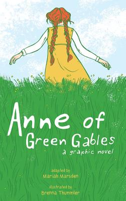 Anne of Green Gables: A Graphic Novel Cover Image
