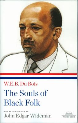 The Souls of Black Folk: A Library of America Paperback Classic Cover Image
