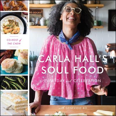 Carla Hall's Soul Food Lib/E: Everyday and Celebration Cover Image