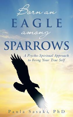 Born an Eagle Among Sparrows Cover