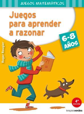 Juegos Para Aprender a Razonar (6-8 Anos) Cover Image